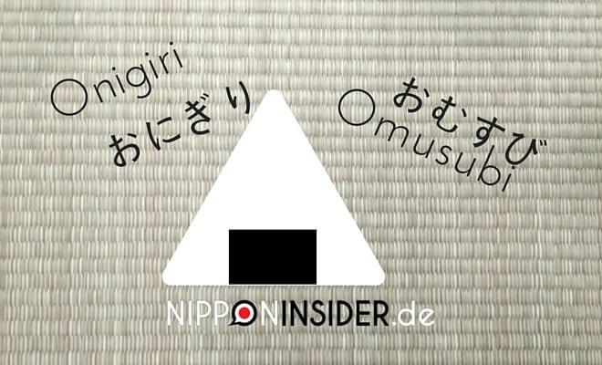 Titelbild Onigiri Zeichnung mit Text Onigiri おにぎり und Omusubi おむすび
