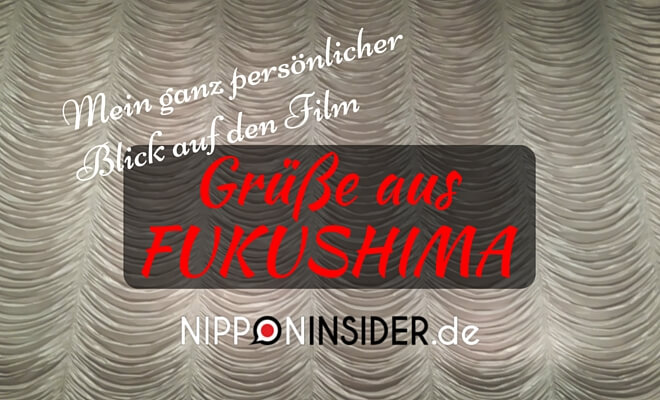 """Mein ganz persönlicher Film auf den Film """"Grüße aus Fukushima"""" nipponinsider, vor einem Kinovorhang"""