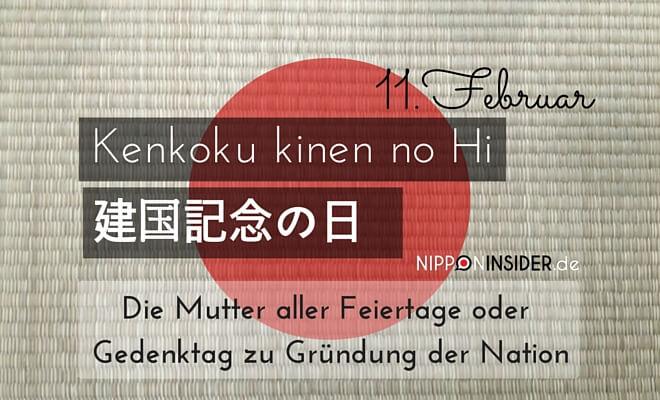 Titelbild zum Japanischen Feiertag, kenkoku kinen no Hi, die Mutter aller Feiertge oder Gedenktag zur Gründung der Nation am 11. Februar