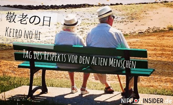 Keiro no Hi - Tag des Respekts vor den alten Menschen - Japanischer Feiertag. Bild: Ein altes Paar sitzt auf einer Bank und schaut aufs Meer | Nipponinsider Japanblog