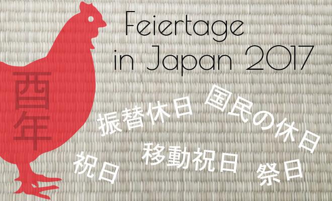 Das Jahr des Hahns: Feiertage in Japan 2017   Nipponinsider Japanblog