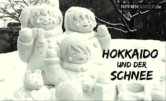 Sapporo Schneefestival Yukimatsuri - Bild einer Schneestatue und Text: Hokkaido und der Schnee | Nipponinsider Japanblog