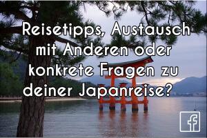 Reisetipps, Austausch mit Anderen oder konkrete Fragen zu deiner Japanreise?