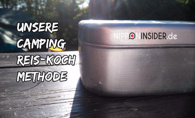 Unsere Camping-Reis-Koch-Methode. Bild unseres Campingreiskochers | Nipponinsider Japanblog