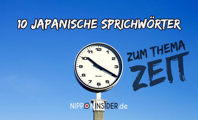 10 Japanische SPrichwörter zum Thema Zeit. Bild mit einer Standuhr vor blauem Himmel | Nipponinsider