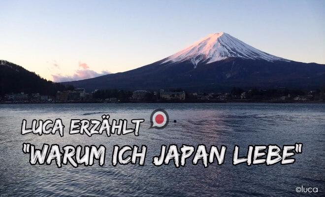 Fujisan in Japan | Luca erzählt: warum ich Japan liebe | Nipponinsider