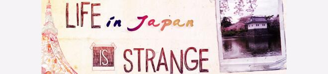 Life in Japan is strange Titel | Japanblog Liste auf Nipponinsider