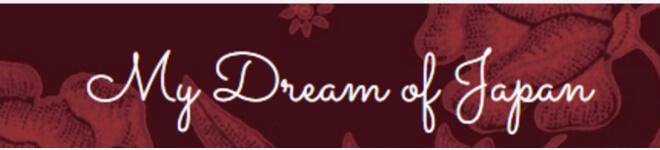 My Dream of Japan Schriftzug | Japanblog Liste auf Nipponinsider