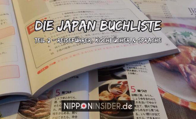 Japan Buchliste Teil 2: Reiseführer, Kochbücher und Sprache, Bild von aufgeschlagenen japanischem Schulbuch und Kochbuch | Nipponinsider