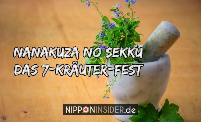 Nanakuza no Sekku - das 7 Kräuter Fest. Bild von Kräutern in einem Mörser | Nipponinsider Japan Blog
