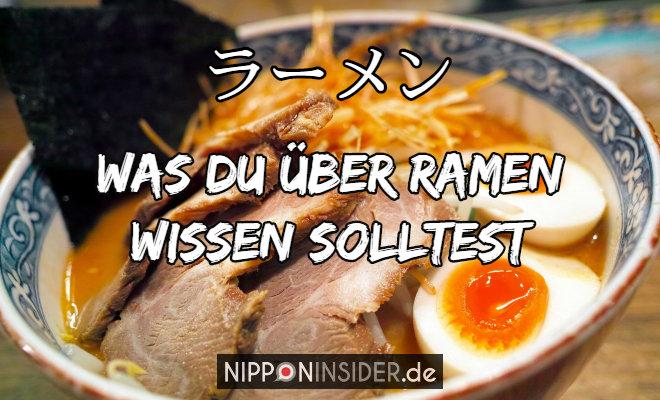 Was du über Ramen wissen solltest. Bild von einer Schüssel Ramen, japanische Nudelsuppe | Nipponinsider Japanblog