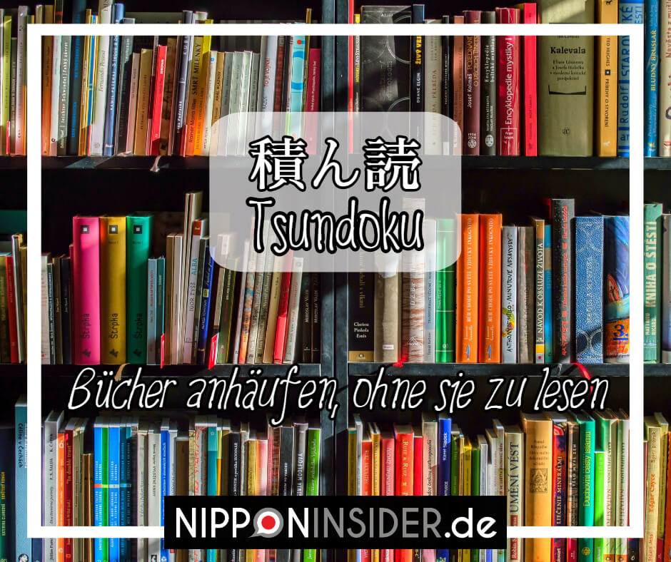 Tsundoku - Bücher anhäufen, ohne sie zu lesen | Nipponinsider