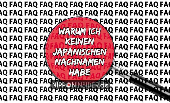 FAQ: Warum ich keinen japanischen Namen habe | Nipponinsider