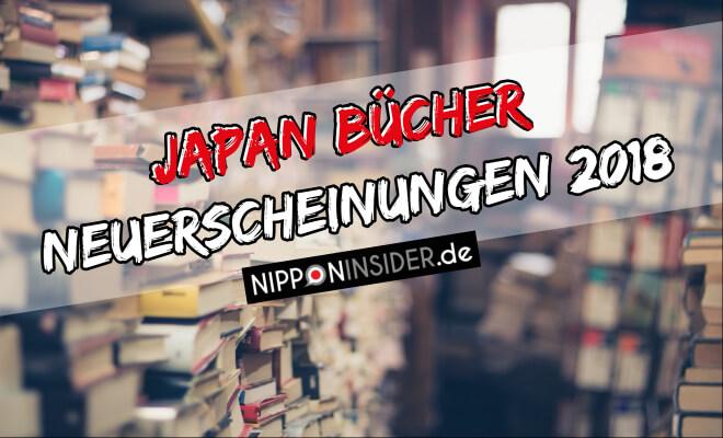 Japan Bücher Neuerscheinungen auf der Leizpiger Buchmesse 2018 | Nipponinsider Japanblog