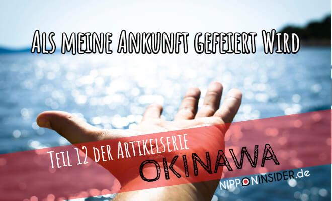 Wie meine Ankunft gefeiert wird. Teil 12 der Okinawa Artikelserie auf Nipponinsider. Bild vom Strand mit ausgetreckter Hand