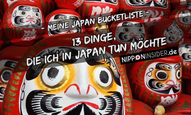 Meine Japan Bucketliste - 13 Dinge, die ich in Japan tun möchte. Bild von Daruma Pappmarchepuppen | Nipponinsider Japanblog