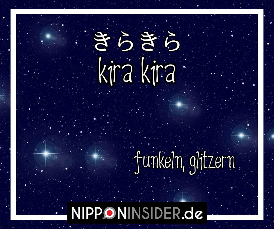 Bild: Nachthimmel mit funkelnden Sternen. Text: kirakira ist ein japanischer umgangsprachlicher Ausdruck für funkelnd, glitzern. Japanische Ausdrücke auf Nipponinsider