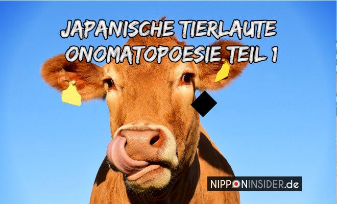 Japanische Tierlaute Onomatopoeasie Teil 1 , Bild von einer Kuh | Nipponinsider